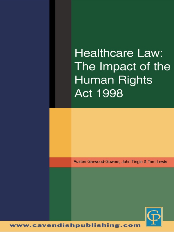 Healthcare Law: Impact of the Human Rights Act 1998
