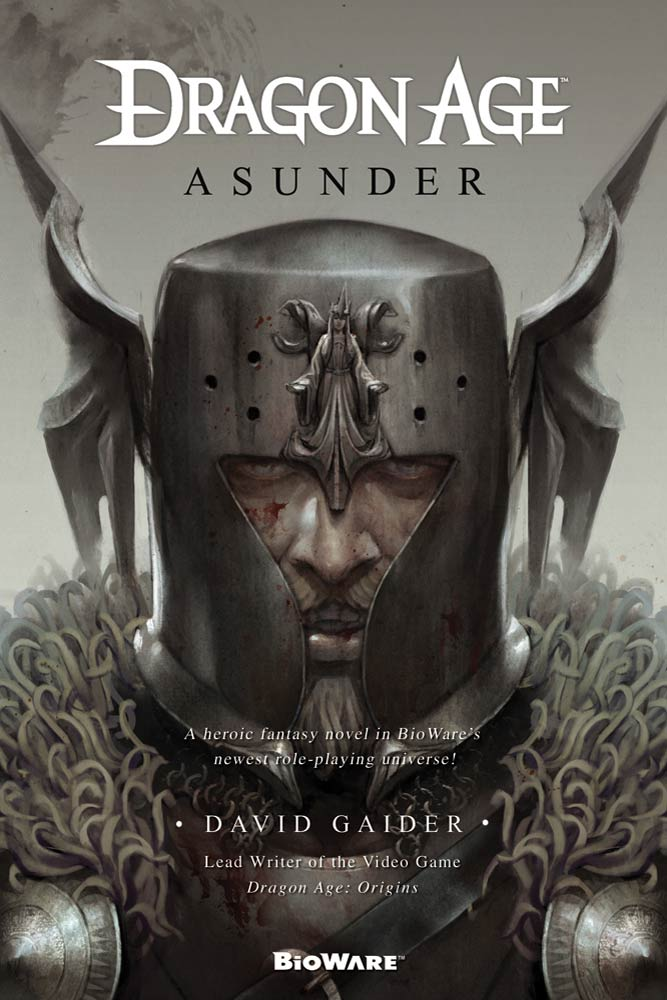Dragon Age: Asunder By: David Gaider