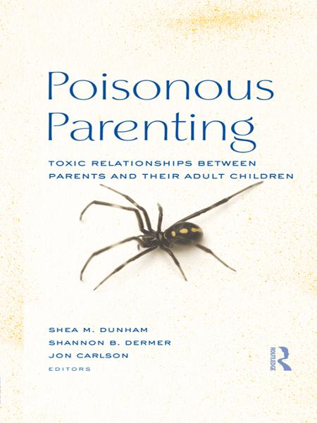 Poisonous Parenting By: