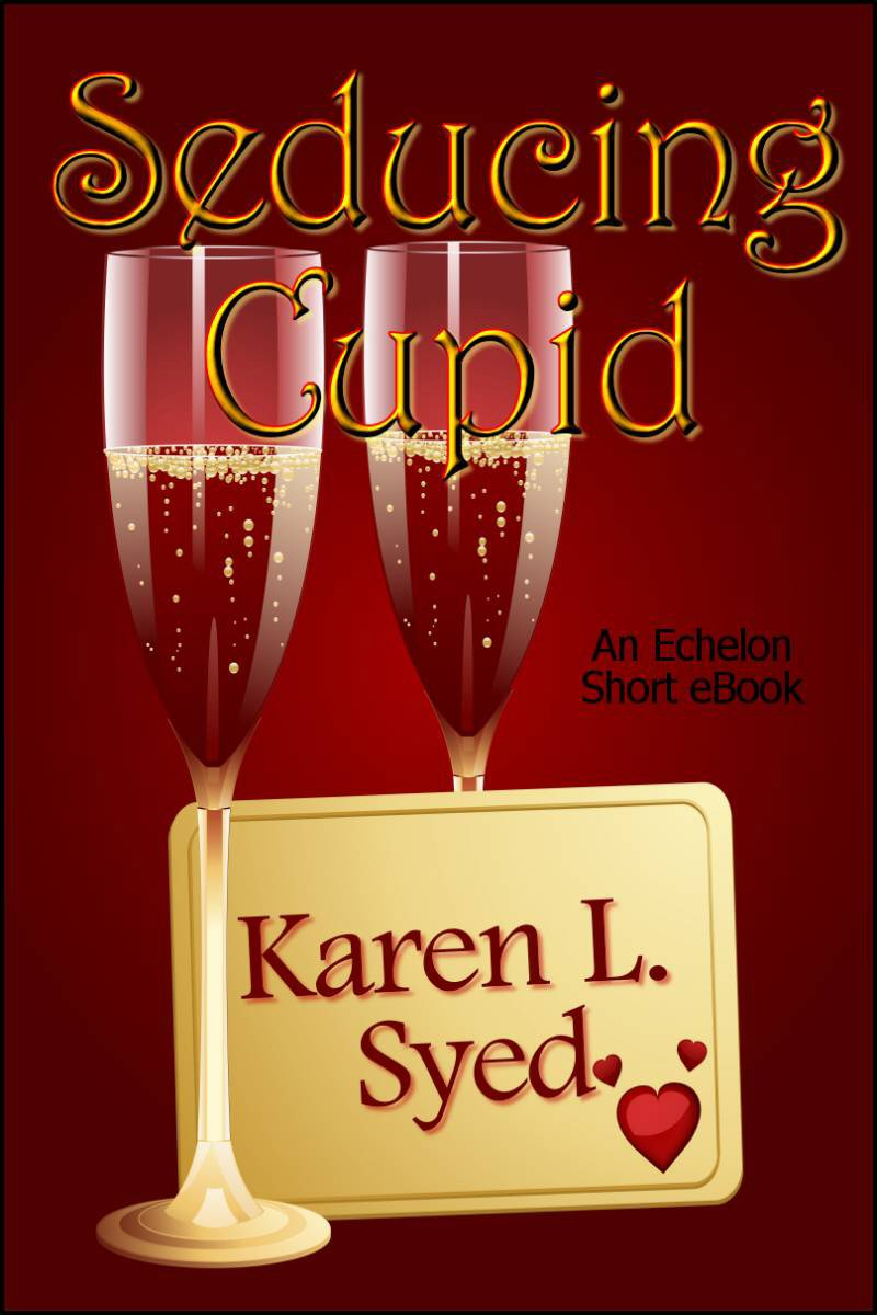 Seducing Cupid By: Karen L. Syed