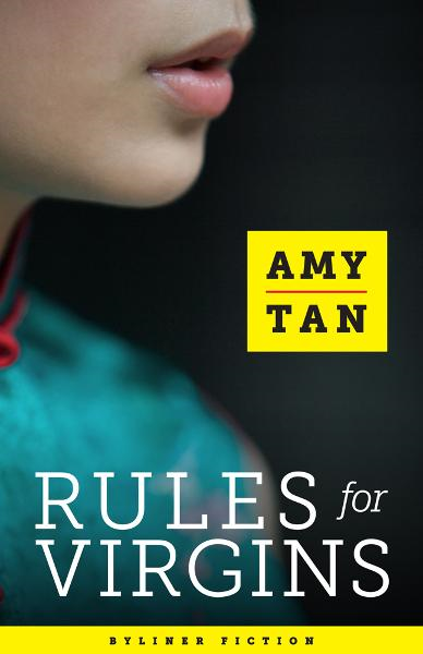 Rules for Virgins By: Amy Tan