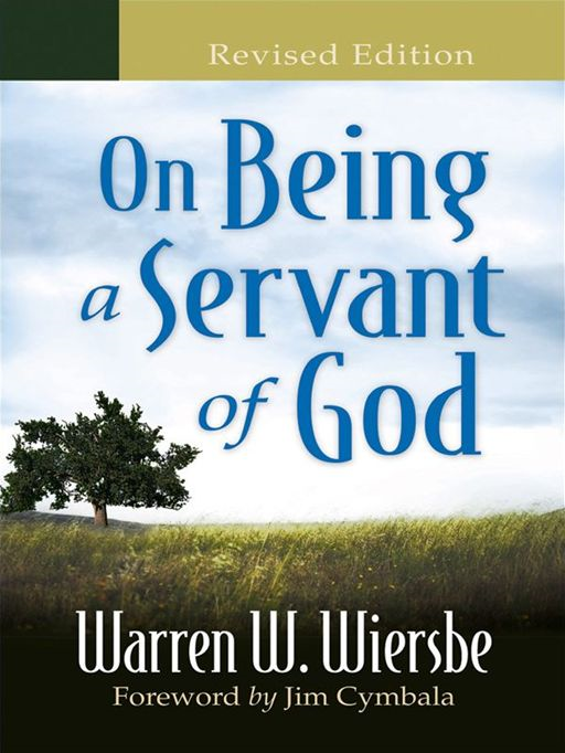 On Being a Servant of God By: Warren W. Wiersbe
