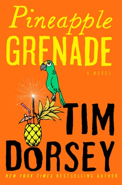 Pineapple Grenade By: Tim Dorsey