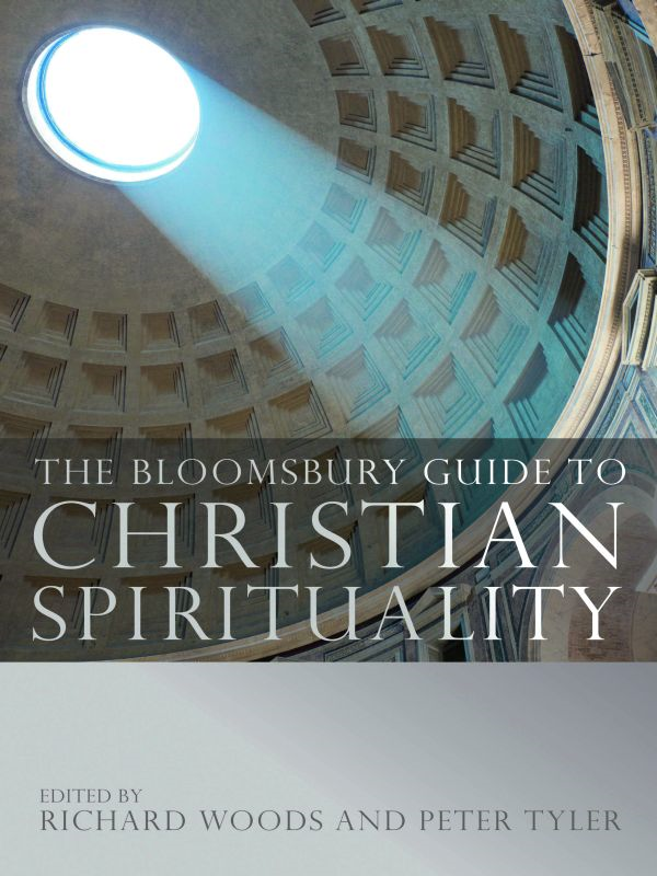 The Bloomsbury Guide to Christian Spirituality