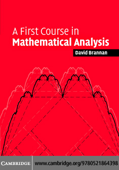 First Course Mathematical Analysis By: Brannan,David Alexander