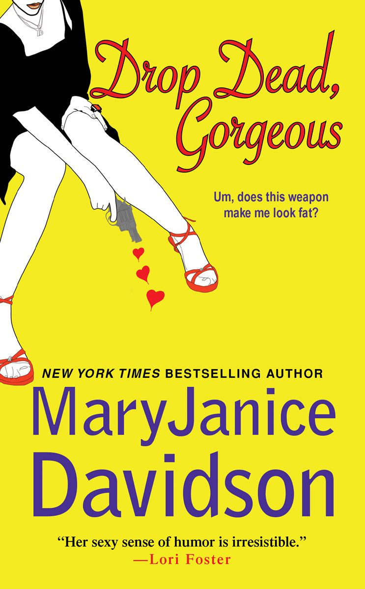 Drop Dead, Gorgeous By: MaryJanice Davidson