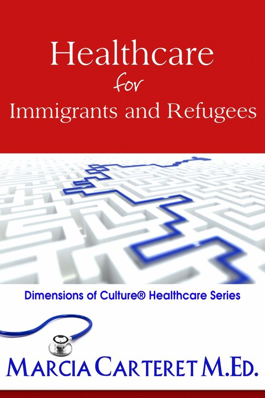 Healthcare for Immigrants and Refugees