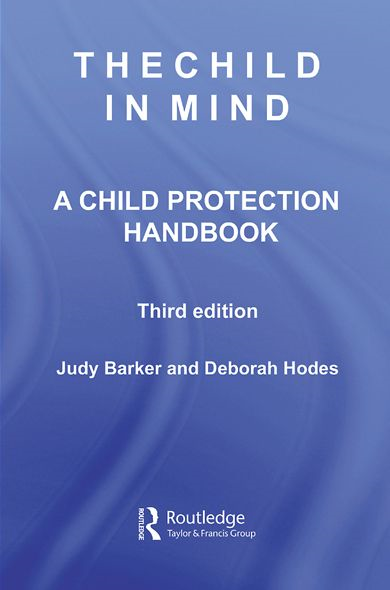 The Child in Mind By: Deborah Hodes,Judy Barker