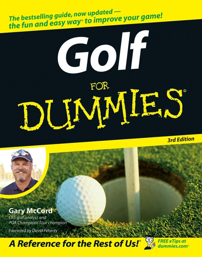 Golf For Dummies By: Gary McCord