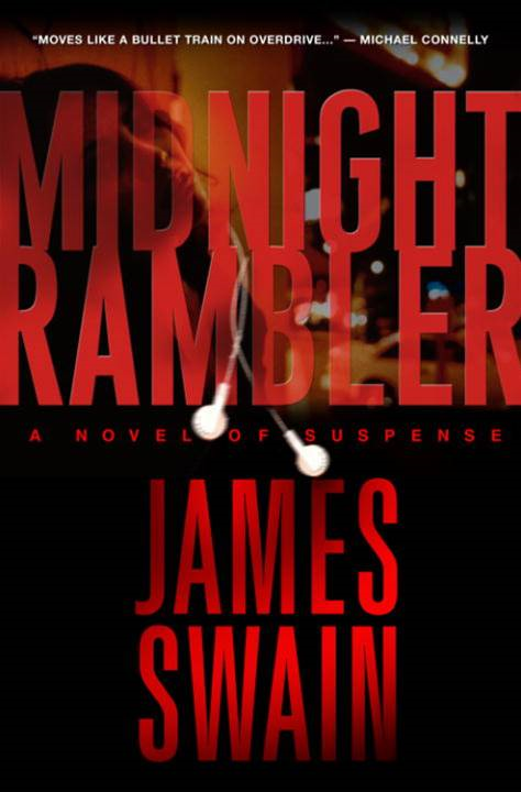 Midnight Rambler By: James Swain