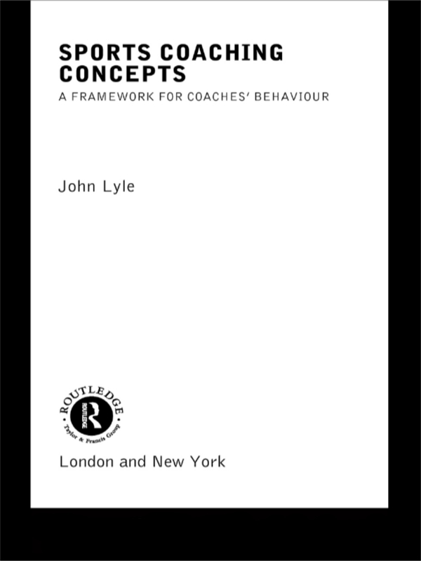 Sports Coaching Concepts A Framework for Coaches' Behaviour