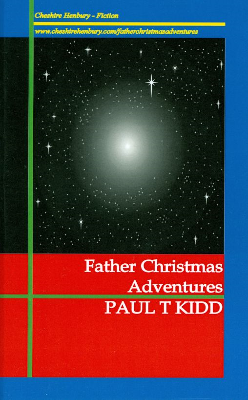 Father Christmas Adventures: Unexpected Tales of Christmas Magic