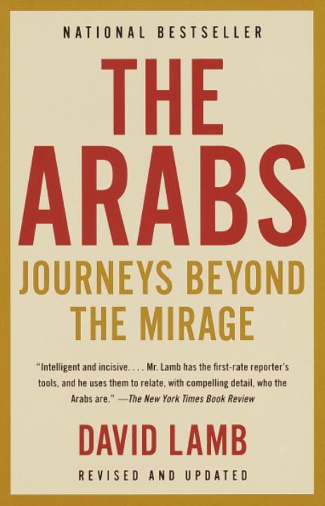 The Arabs By: David Lamb