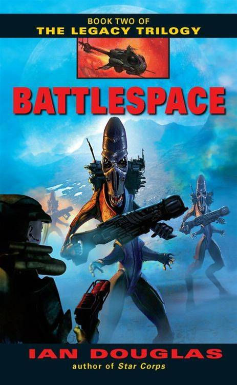 Battlespace By: Ian Douglas