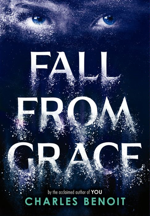 Fall from Grace By: Charles Benoit