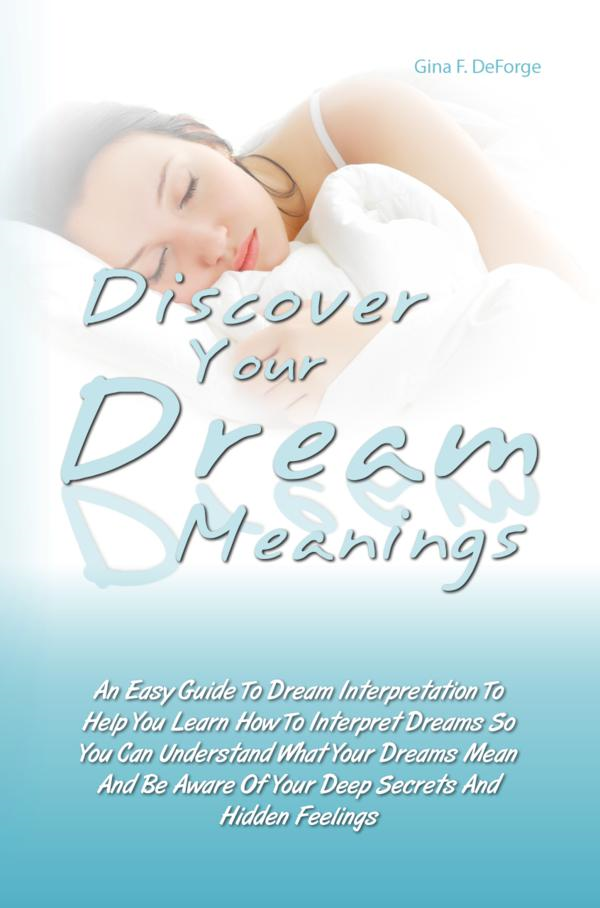 Discover Your Dream Meanings
