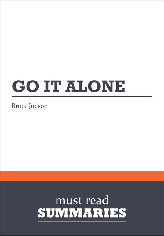 Summary: Go It Alone