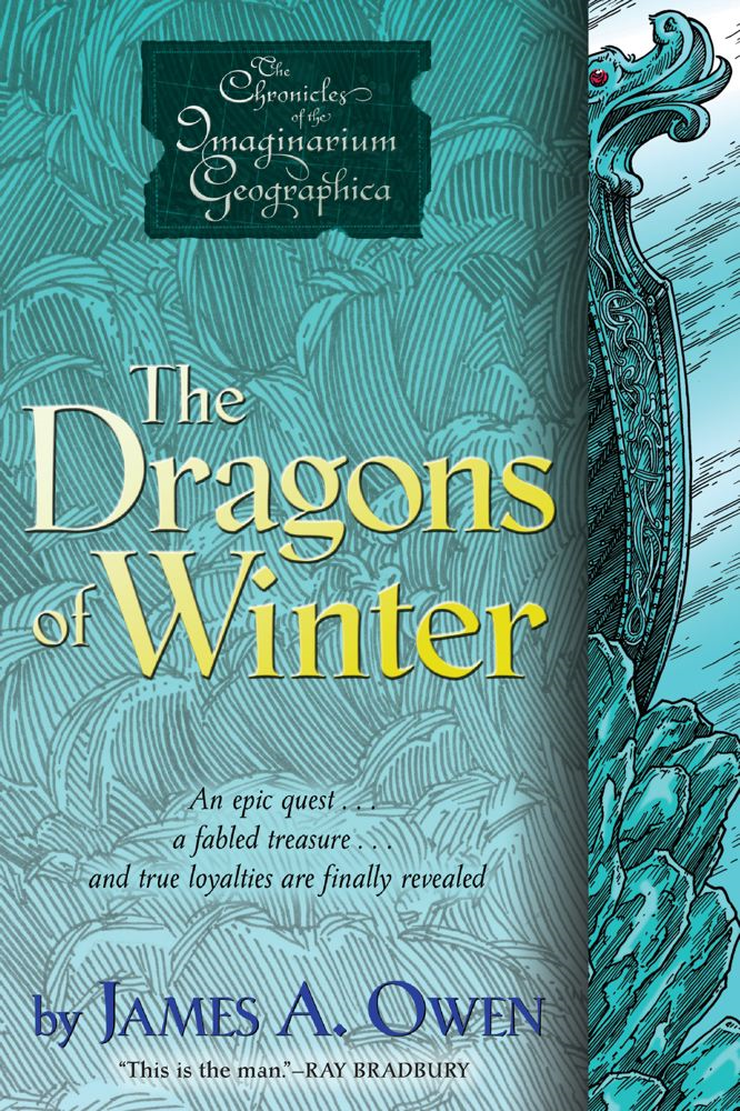The Dragons of Winter By: James A. Owen