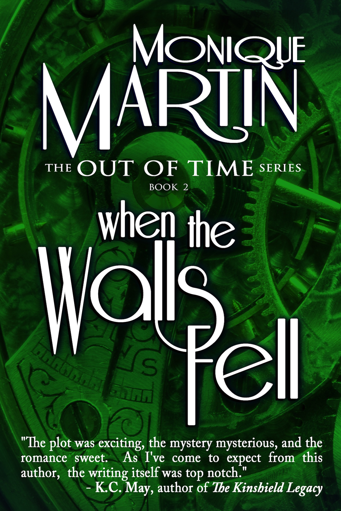 When the Walls Fell By: Monique Martin