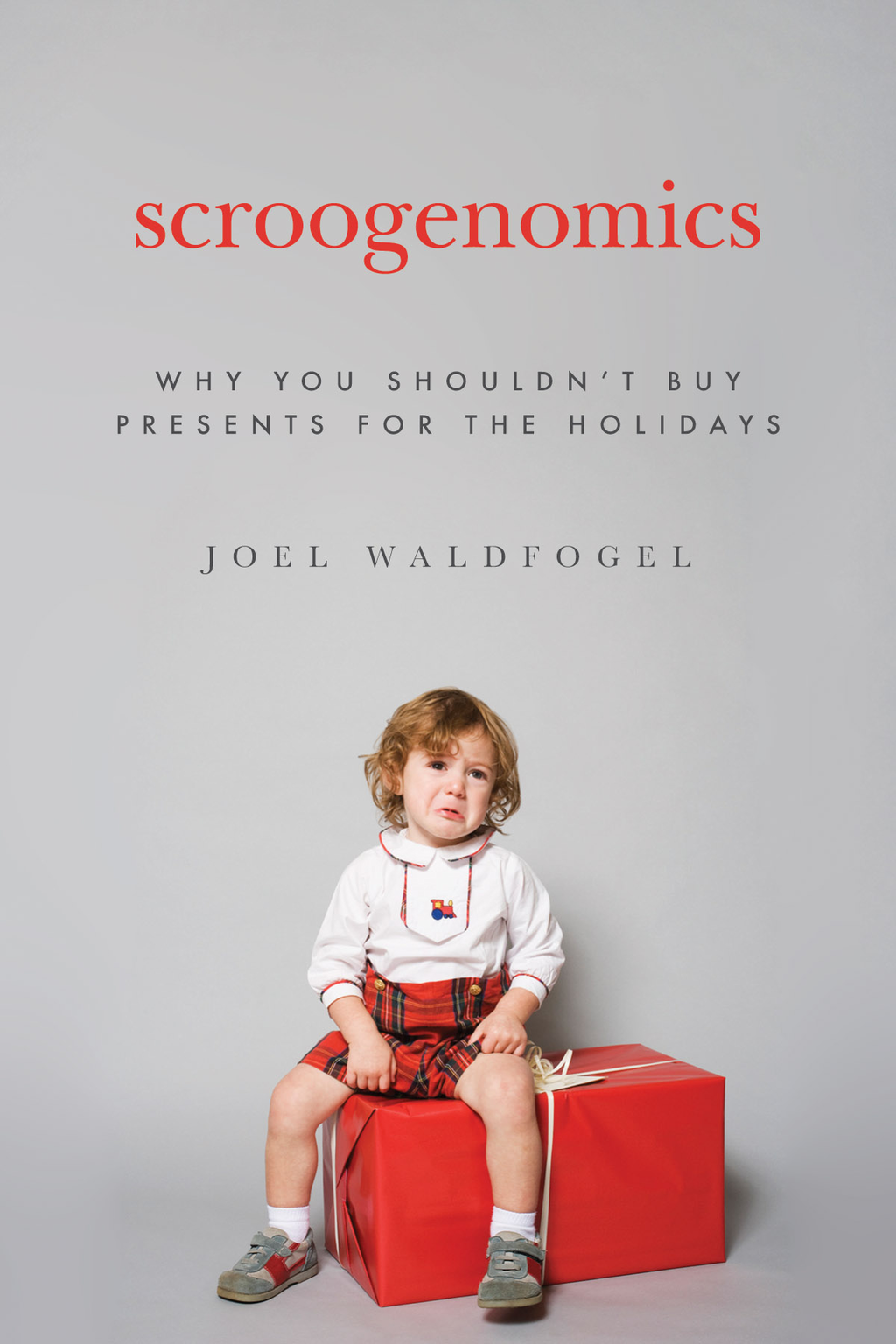 Scroogenomics By: Joel Waldfogel