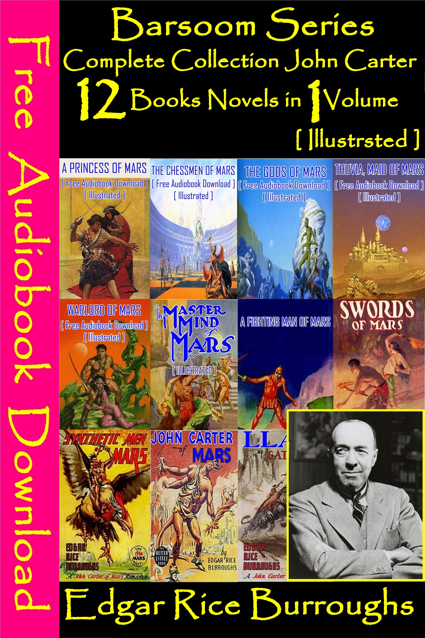 Edgar Rice Burroughs - Barsoom Series Complete Collection John Carter (12 books Novels in 1 Volume)[ Free Audiobooks Download ][ Illustrated ]