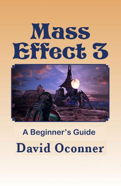 Mass Effect 3: A Beginner's Guide