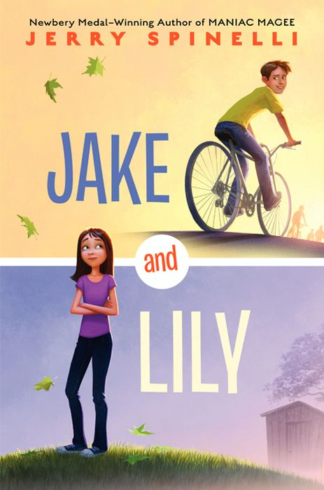 Jake and Lily By: Jerry Spinelli