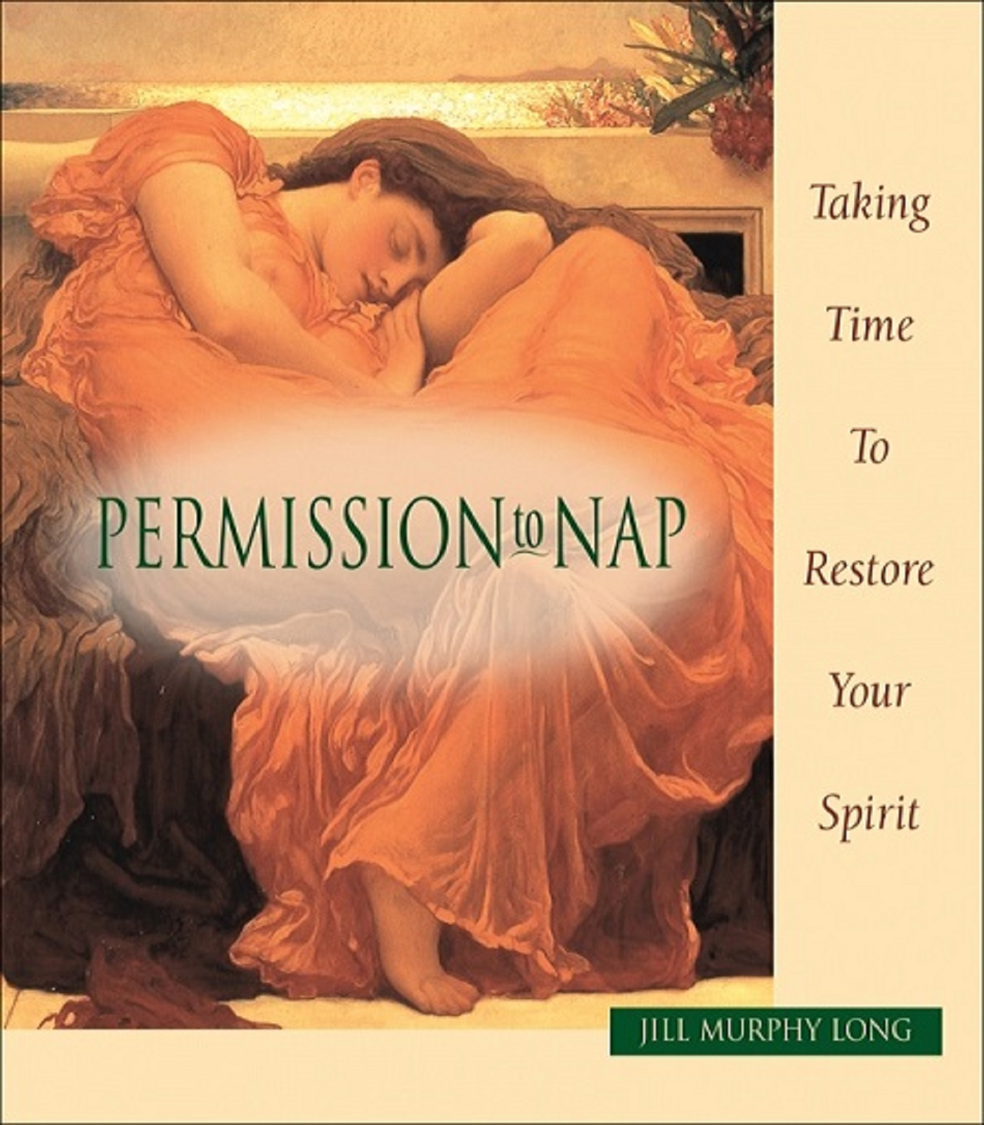 Permission to Nap, Taking Time to Restore Your Spirit