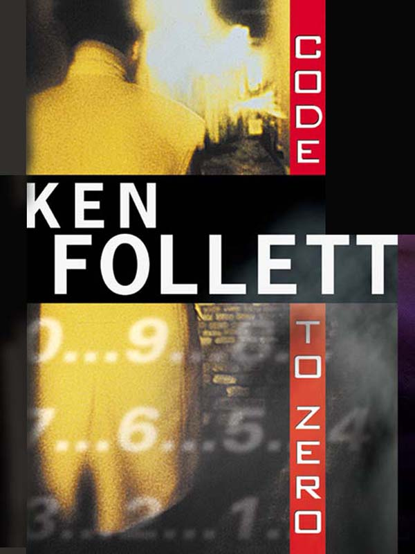 Code to Zero By: Ken Follett