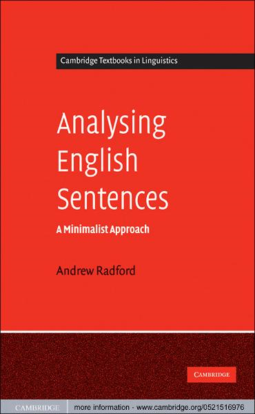 Analysing English Sentences By: Andrew Radford