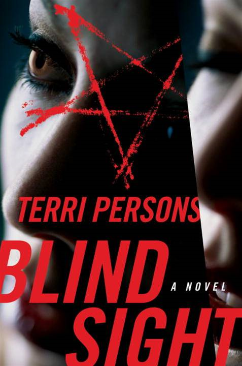 Blind Sight By: Terri Persons
