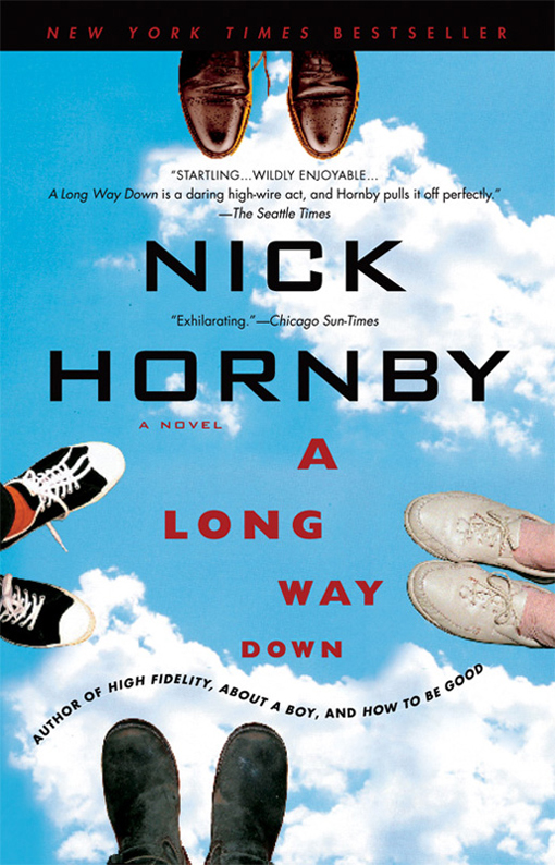 A Long Way Down By: Nick Hornby