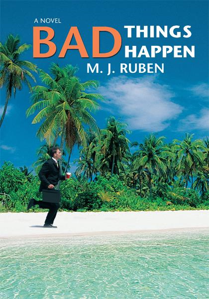 Bad Things Happen By: M Ruben