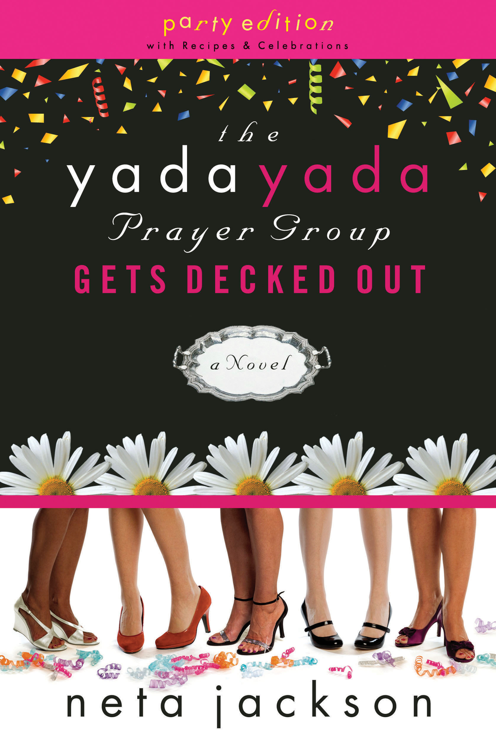 The Yada Yada Prayer Group Gets Decked Out By: Neta Jackson