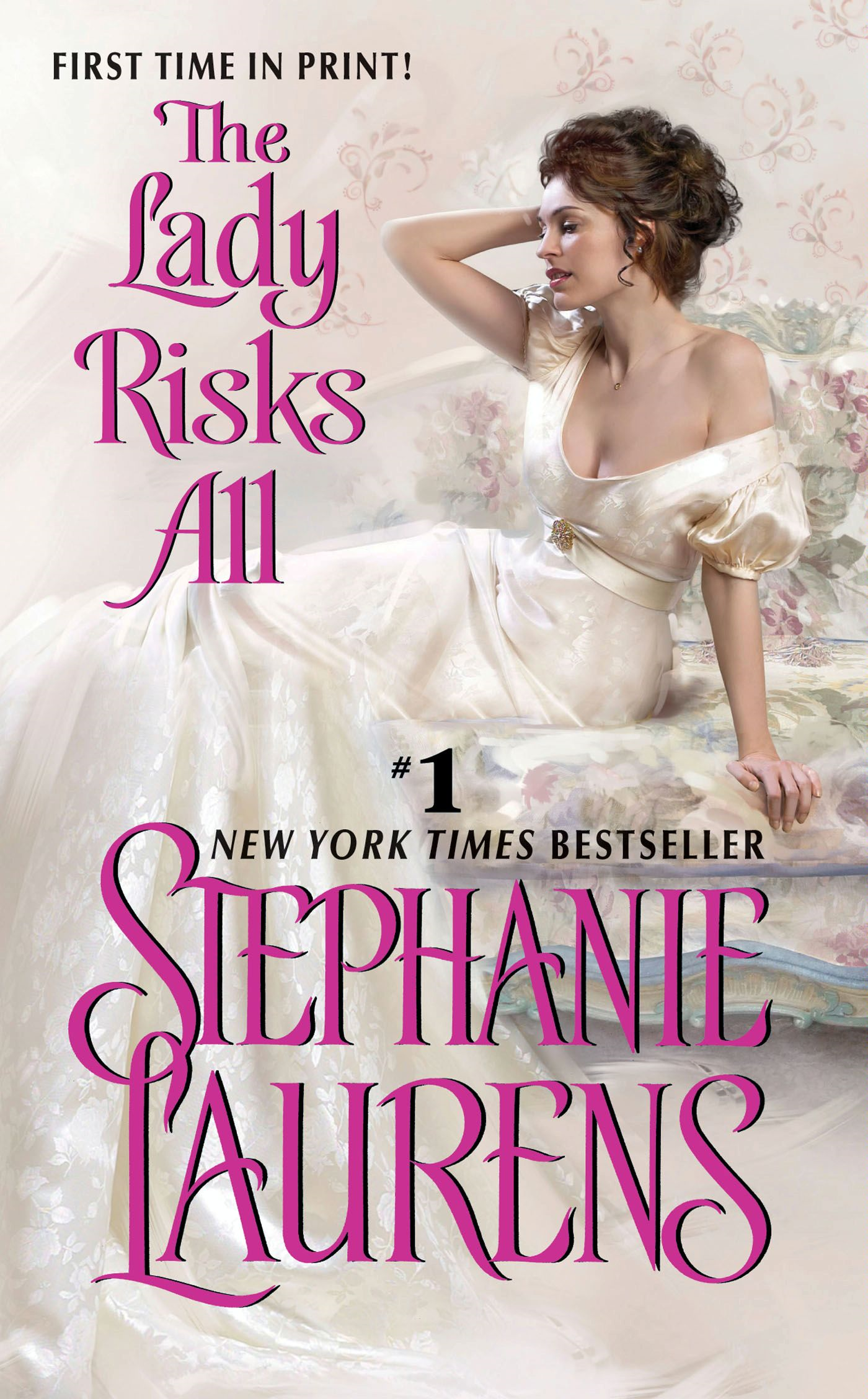 The Lady Risks All By: Stephanie Laurens