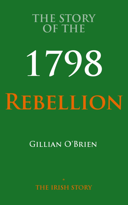 The Story Of The 1798 Rebellion