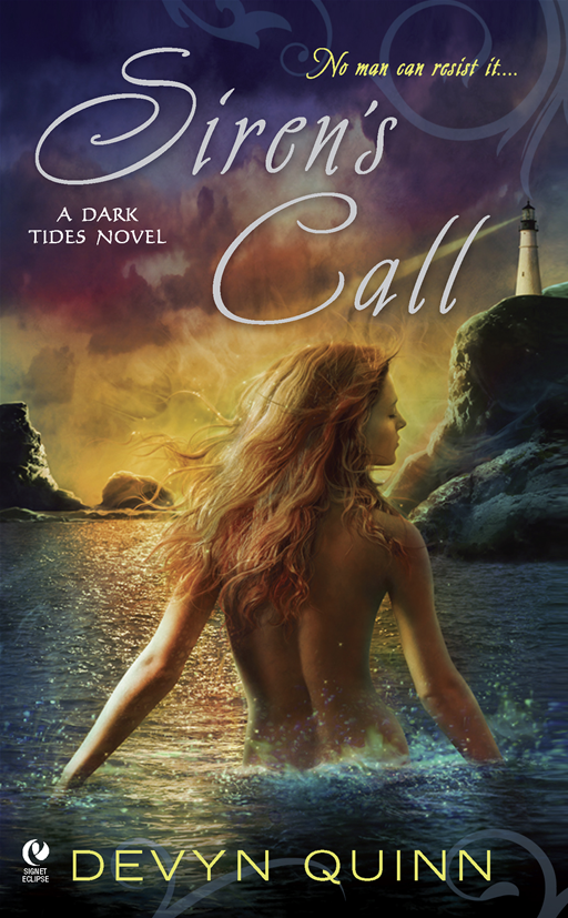 Siren's Call: A Dark Tides Novel By: Devyn Quinn