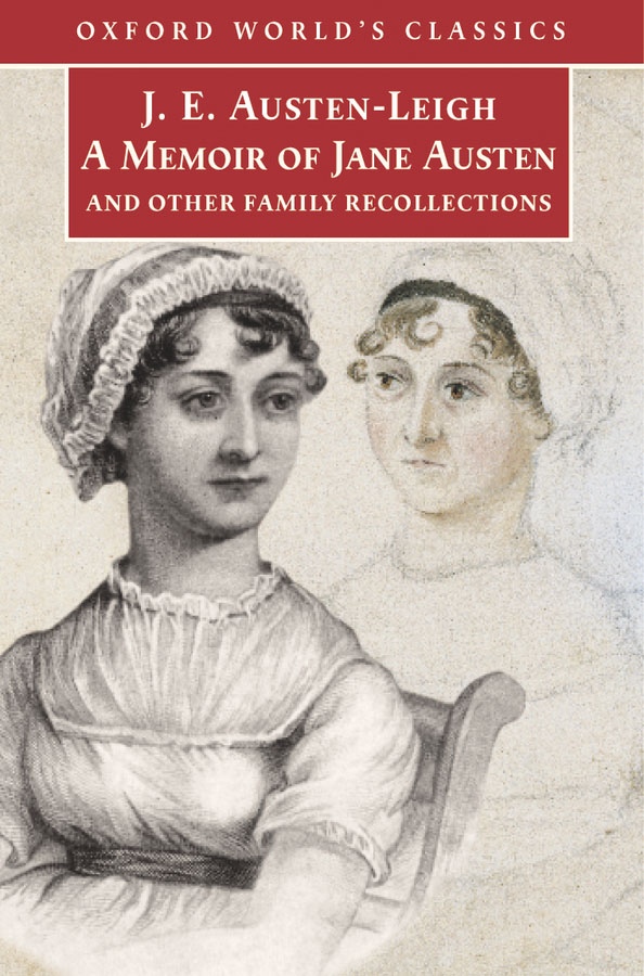 A Memoir of Jane Austen: and Other Family Recollections