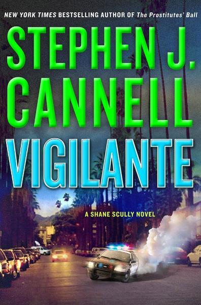 Vigilante By: Stephen J. Cannell