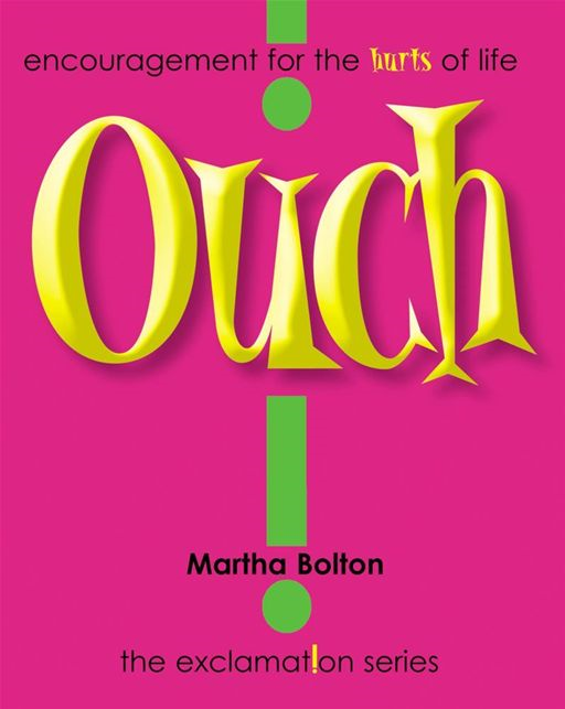Ouch! GIFT By: Martha Bolton