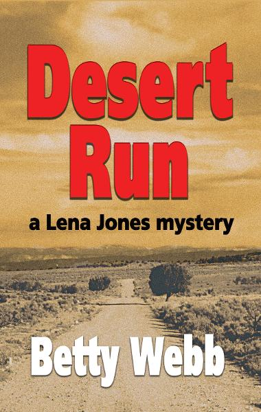 Desert Run By: Betty Webb