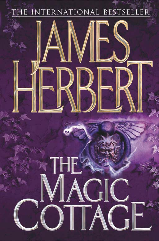 The Magic Cottage By: James Herbert