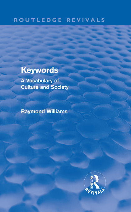 Keywords (Routledge Revivals) A Vocabulary of Culture and Society