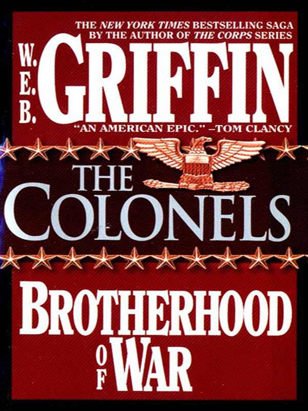The Colonels By: W.E.B. Griffin