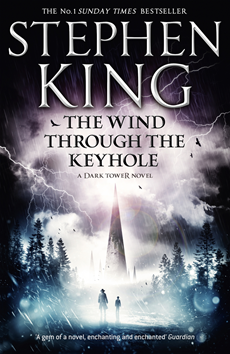 The Wind through the Keyhole A Dark Tower Novel