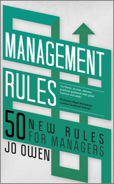 Management Rules By: Jo Owen