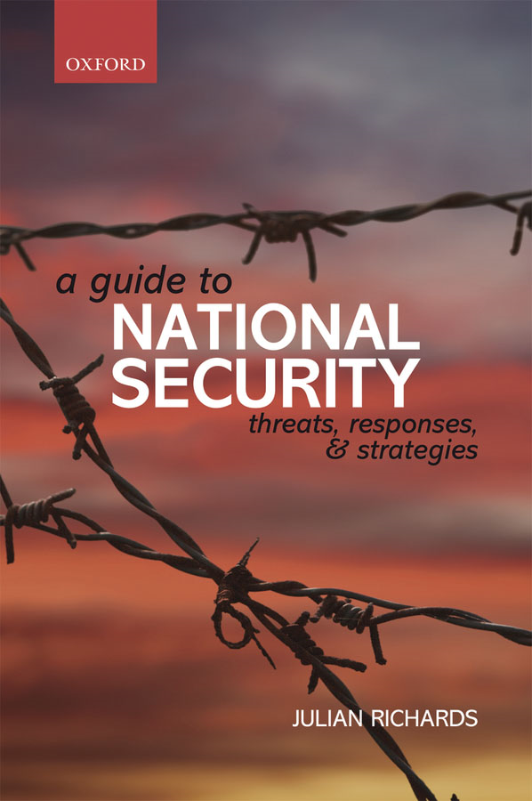 A Guide to National Security: Threats, Responses and Strategies