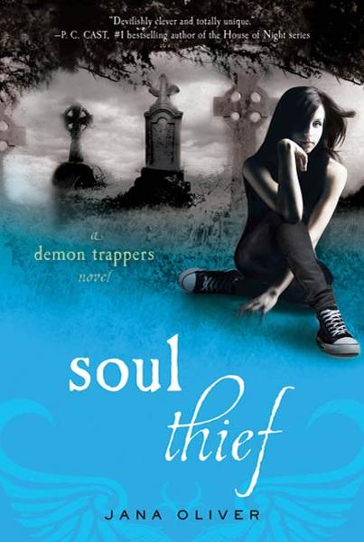 Soul Thief By: Jana Oliver
