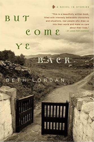 But Come Ye Back By: Beth Lordan