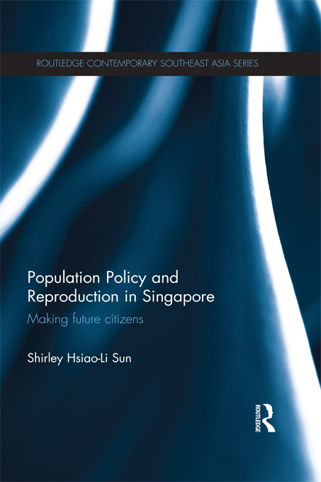 Population Policy and Reproduction in Singapore